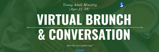 Copy of VIRTUAL BRUNCH AND CONVERSATION