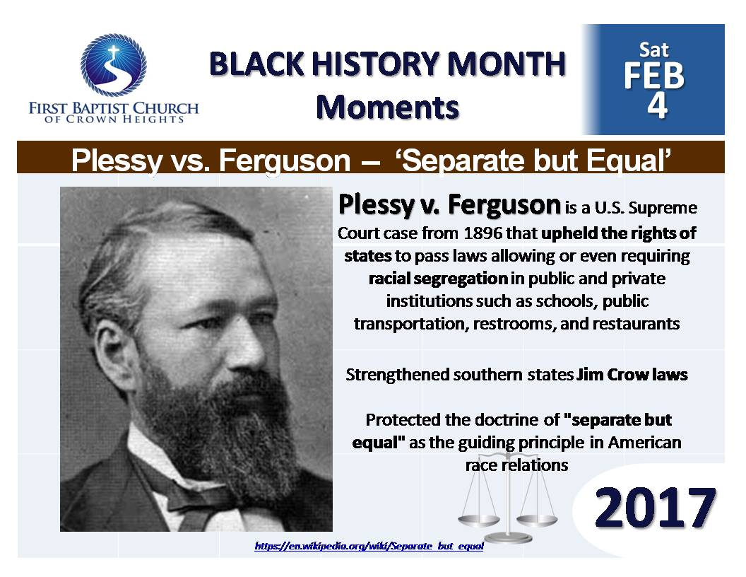 Black History Month: Plessy v. Ferguson | myFBCCH -Official website of the First Baptist Church of Crown Heights