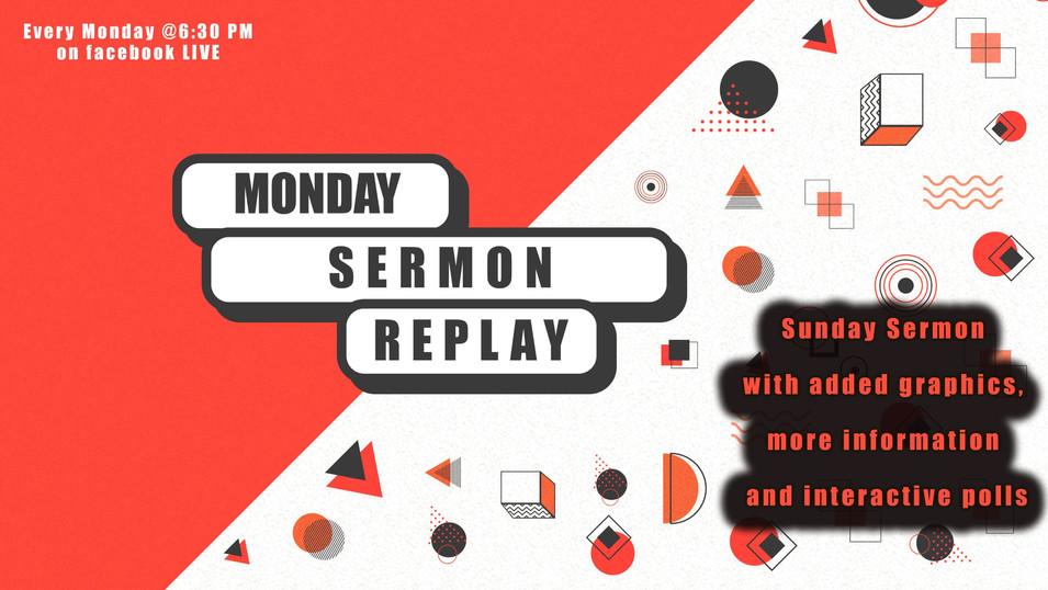 Monday Sermon Replay