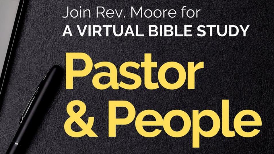 Pastor & People Virtual Bible Study