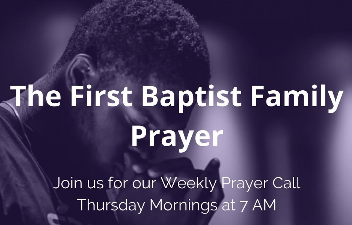 The First Baptist Family Prayer Line