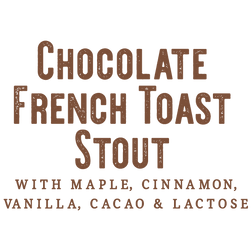 OddStory Brewing Company Chocolate French Toast Stout ABV and IBU and Description