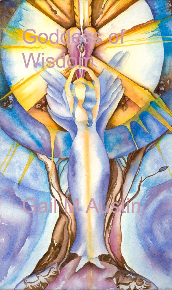 Goddess of Wisdom,Return of the Goddess, Watercolor on paper, Gail M Austin art, tree spirit, sun alignment, bird art, ethereal art, healing art, goddess art, angel art, inspirational art, oracle cards, oracle art, divine feminine art, wisdom art, crone