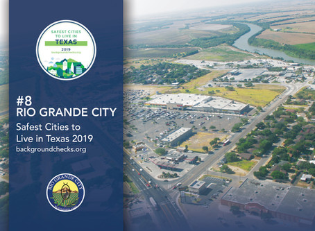 Rio Grande City Ranks in Top 10 Safest Cities to Live in Texas