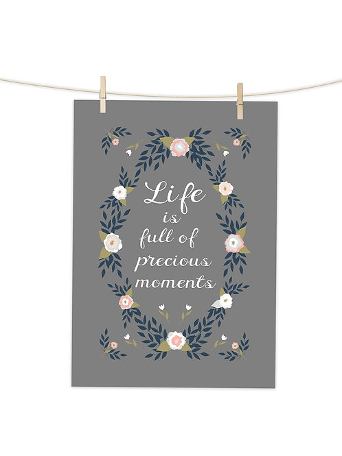 Life is Full Of Precious Moments (Steele Grey) - Tea Towel (Placement Print)