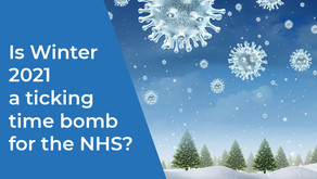 Is Winter 2021 a ticking time bomb for the NHS?