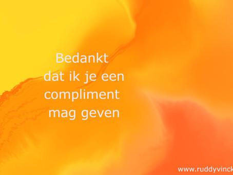 Dag complimenten ?