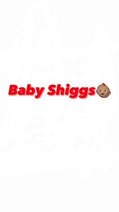 Baby Shiggs