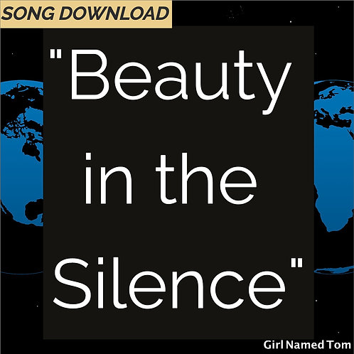 """""""Beauty in the Silence"""" - song download"""