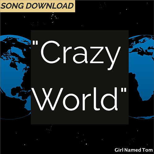 """Crazy World"" - song download"