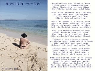 Absichtslos - ein neues Gedicht