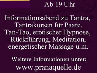 Informationsabend zu Tantra, Tantrakursen für Paare, Tan-Tao, erotischer Hypnose, Rückführung, energ