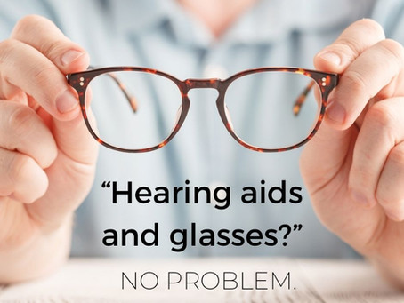 """""""Will wearing hearing aids interfere with my glasses?"""""""