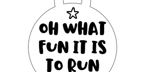 Oh What Fun It Is To Run - Medal