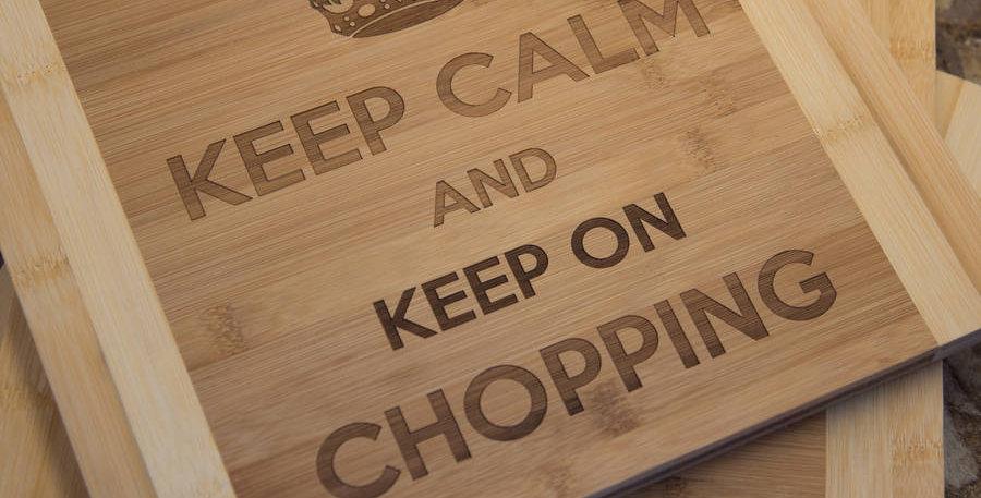 Bamboo Chopping Board Keep Calm…