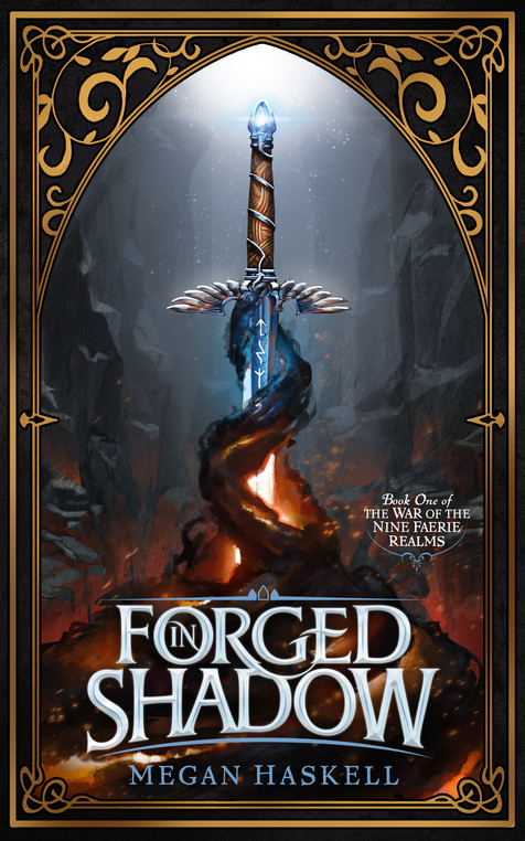 Forged in Shadow (The War of the Nine Faerie Realms, Book 1) - Signed Paperback