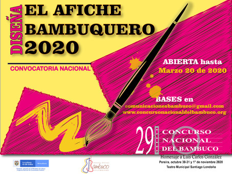 ÚLTIMAS SEMANAS PARA ENVIAR PROPUESTA DE AFICHE BAMBUQUERO 2020