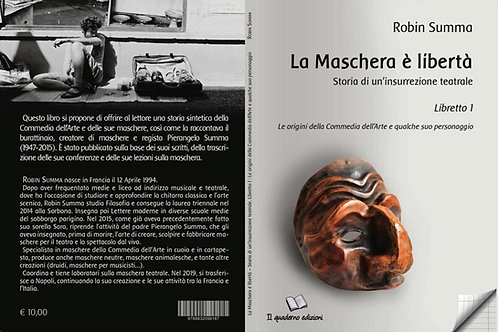 """""""La Maschera è libertà"""": il libro"""