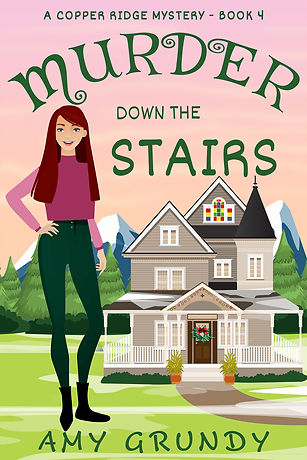 Murder Down the Stairs - A Copper Ridge Mystery - Book Four