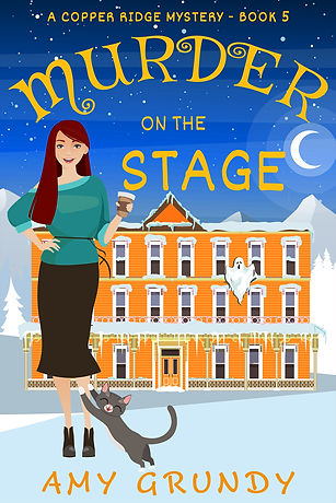 Murder on the Stage - A Copper Ridge Mystery - Book Five