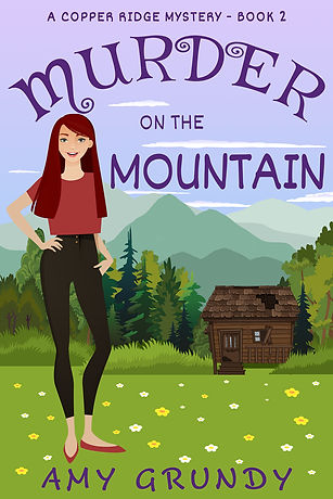 Murder on the Mountain - A Copper Ridge Mystery - Book Two