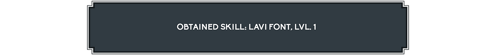 It states that I've obtained the Skill Lavi Font, level 1.