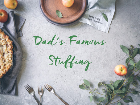 Dad's Famous Stuffing