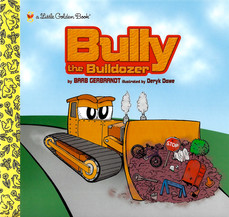 Bully The Bulldozer Cover