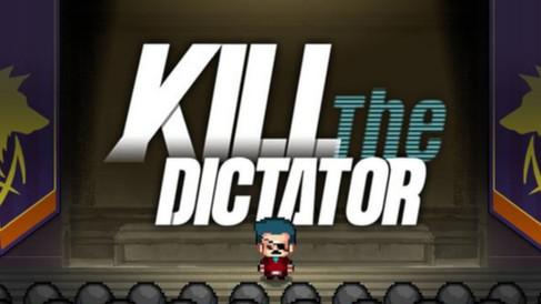 KILL THE DICTATOR