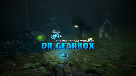 THE MECHANICAL WORLD OF DR. GEARBOX