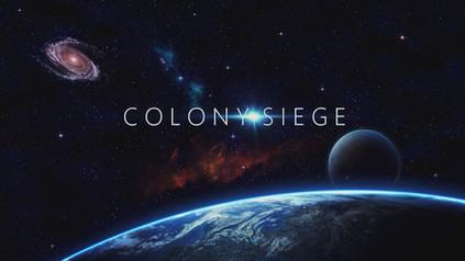 COLONY SIEGE