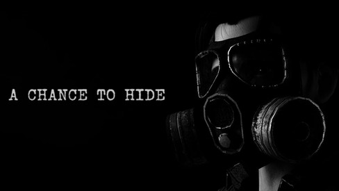A CHANCE TO HIDE