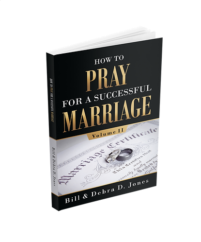 Volume II - How To PRAY For A Successful MARRIAGE