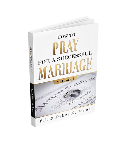 Volume I - How To PRAY For A Successful MARRIAGE