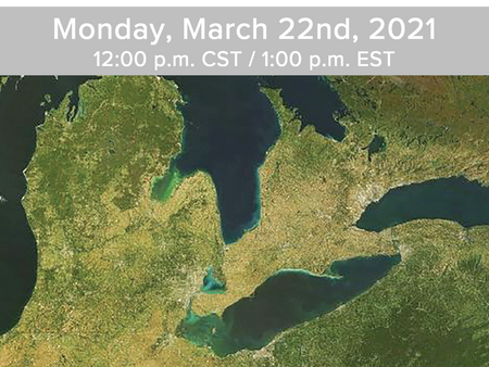 Event: 2021 World Water Day - Great Lakes Open House