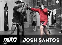 Josh Santos: Friday Night Fights