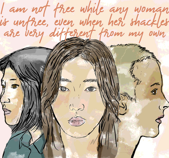 I Am Not Free While Any Woman Is Unfree