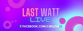 Last Watt Live