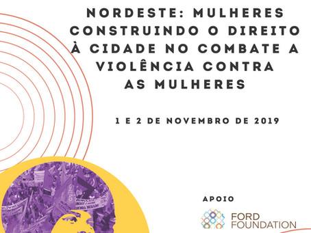 1º Seminário da Região Nordeste do Brasil: Mulheres Construindo o Direito à Cidade