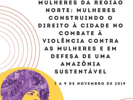 1º Seminário da Região Norte do Brasil: Mulheres Construindo o Direito à Cidade