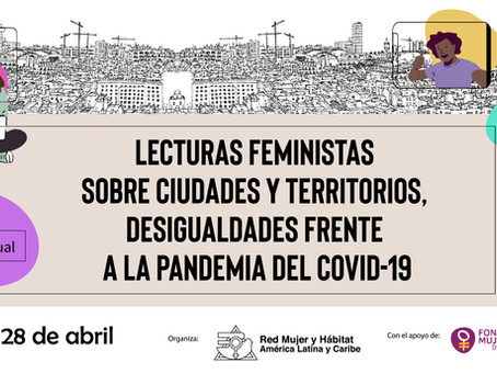 Foro virtual: Lecturas feministas sobre ciudades y territorio