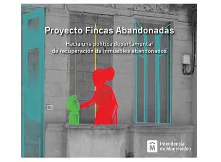 Proyecto Fincas Abandonadas