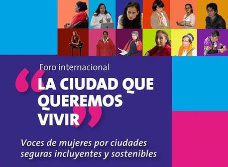 """Foro Internacional: """" La ciudad que queremos vivir"""""""