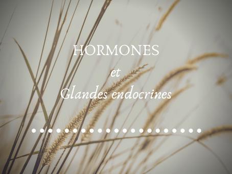 ***HORMONES ET GLANDES ENDOCRINES***
