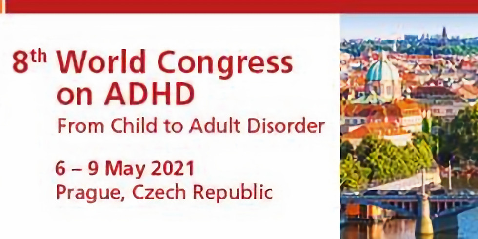 8TH WORLD CONGRESS ON ADHD from Child to Adult Disorder May 2021