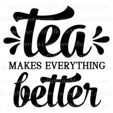 TeaMakesEverythingBetter.jpg