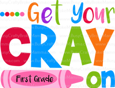 3Get Your Cray on First Grade.png