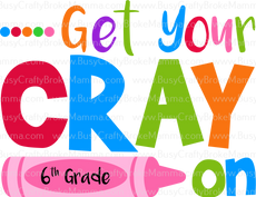 8Get Your Cray on 6th Grade.png