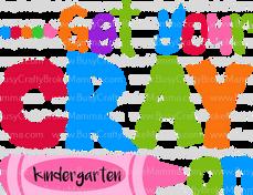 1Get Your Cray on kindergarten.png