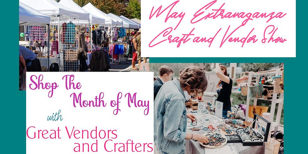 May Extravaganza Craft and Vendor Show